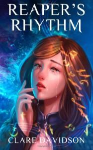 Reaper's Rhythm: 1 (Hidden) - Clare Davidson