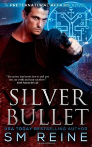 Silver Bullet - S.M. Reine