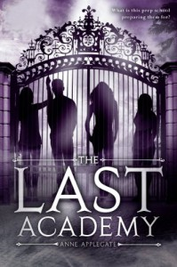 The Last Academy - Anne Applegate