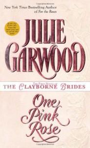 One Pink Rose - Julie Garwood