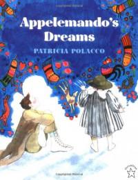 Appelemando's Dreams - Patricia Polacco