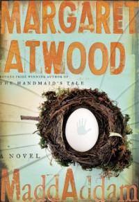 MaddAddam: A Novel  - Margaret Atwood