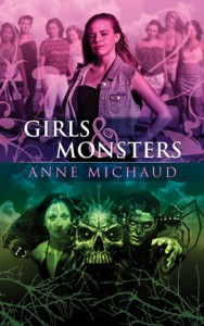 Girls & Monsters - Anne Michaud