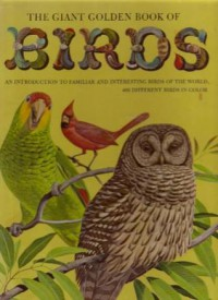 The Giant Golden Book of Birds - Robert Porter Allen