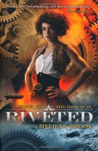 Riveted  - Meljean Brook