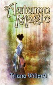 Autumn Magic - Triana Willard