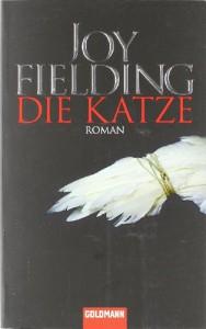 Die Katze - Joy Fielding, Kristian Lutze