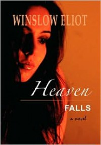 Heaven Falls - Winslow Eliot