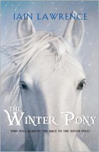 The Winter Pony - Iain Lawrence