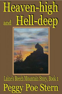 Heaven-high and Hell-deep: Laine's Beech Mountain Story, Book 1 - Peggy Poe Stern
