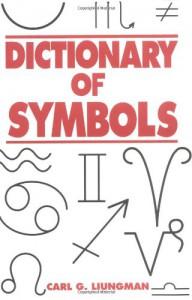 Dictionary of Symbols - Carl G. Luingman