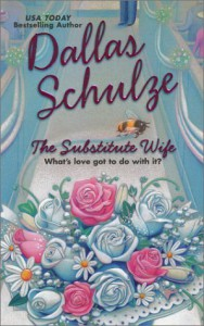 The Substitute Wife - Dallas Schulze