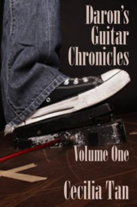 Daron's Guitar Chronicles: Volume One (Daron's Guitar Chronicles, #1) - Cecilia Tan