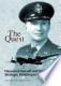 The Quest: Haywood Hansell And American Strategic Bombing In World War Ii - Charles Griffith