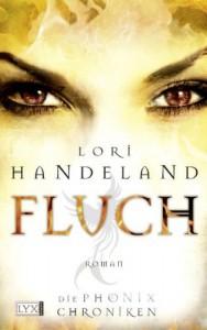 Fluch (Phoenix Chronicles, #4 (Broschiert) - Lori Handeland