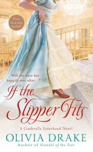If the Slipper Fits - Olivia Drake