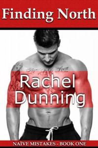 Finding North (Naïve Mistakes, #1) - Rachel Dunning
