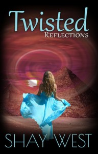 Twisted Reflections - Shay  West
