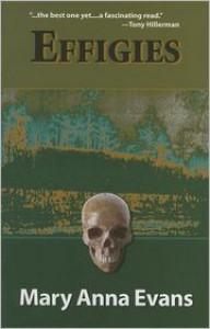 Effigies - Mary Anna Evans