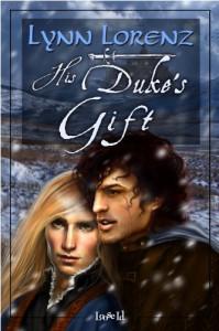 His Duke's Gift - Lynn Lorenz