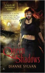 Queen of Shadows (Shadow World #1) - Dianne Sylvan