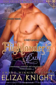The Highlander's Lady: (The Stolen Bride Series) - Eliza Knight
