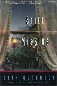 Still Missing - Beth Gutcheon
