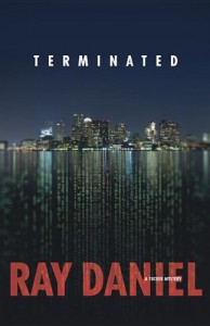 Terminated - Ray Daniel