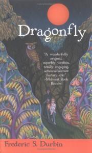 Dragonfly - Frederic S. Durbin