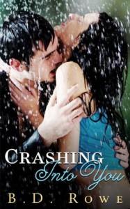 Crashing Into You - B.D. Rowe