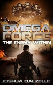 Omega Force: The Enemy Within - Joshua Dalzelle, Monique Happy