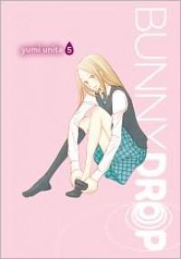 Bunny Drop 5 - Yumi Unita, 宇仁田ゆみ