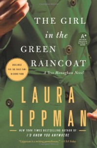 The Girl in the Green Raincoat - Laura Lippman