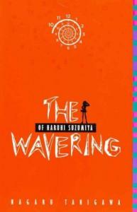 The Wavering of Haruhi Suzumiya (The Haruhi Suzumiya Series) - Nagaru Tanigawa