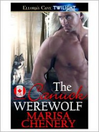 The Canuck Werewolf - Marisa Chenery