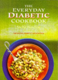 The Everyday Diabetic Cookbook - Stella Bowling