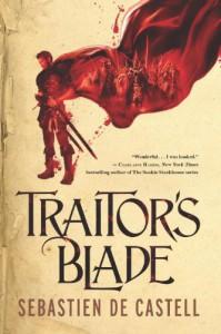 Traitor's Blade - Sebastien de Castell