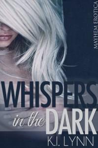 Whispers in the Dark - K.I. Lynn