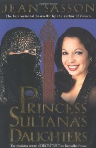 Princess Sultana's Daughters - Jean Sasson