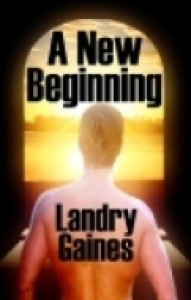 A New Beginning - Landry Gaines