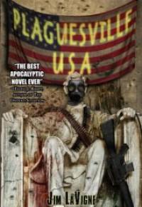Plaguesville, USA - Jim LaVigne