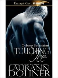 Touching Ice - Laurann Dohner