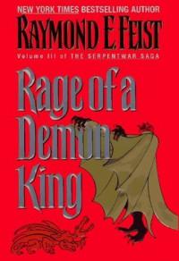 Rage of a Demon King  - Raymond E. Feist
