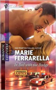 In Bed with the Badge - Marie Ferrarella