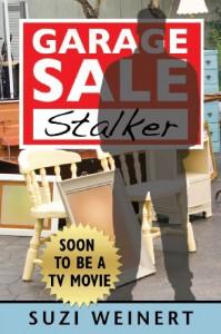 Garage Sale Stalker - Suzi Weinert