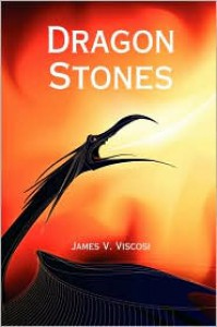 Dragon Stones - James V. Viscosi