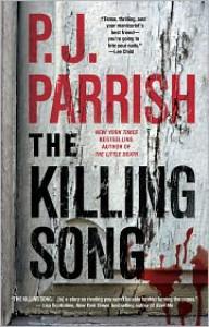 The Killing Song - P.J. Parrish