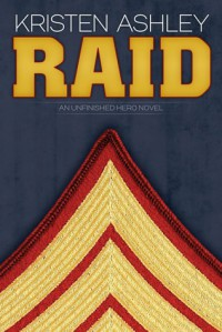 Raid (Unfinished Hero, #3) - Kristen Ashley