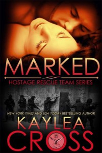 Marked - Kaylea Cross