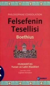 Felsefenin Tesellisi - Boethius, Çiğdem Dürüşken